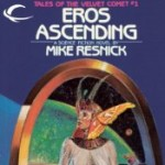 Eros Ascending: Tales of the Velvet Comet, Book 1